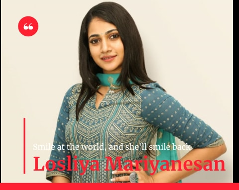 Losliya Mariyanesan Biography, Age, Height, Family, Movies and Latest News