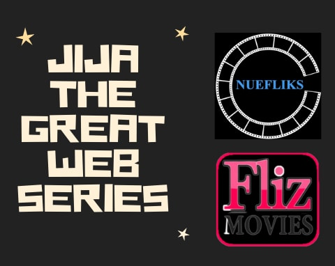 jija the great web series